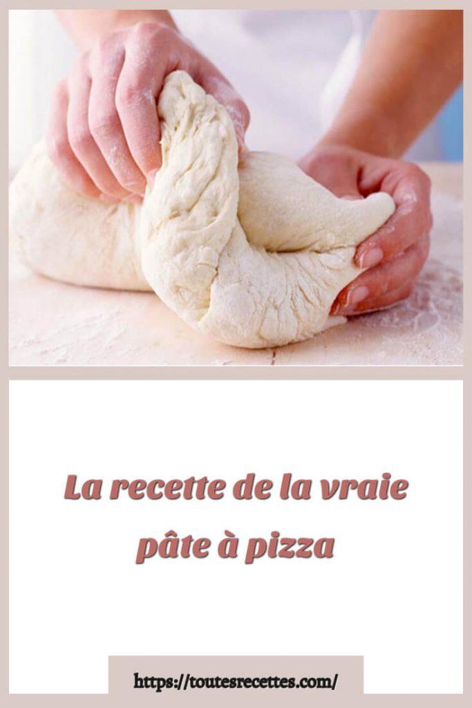 Comment préparer La recette de la pâte à pizza