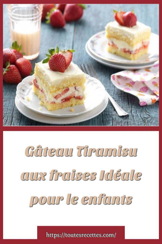 Comment préparer le Gâteau Tiramisu aux fraises