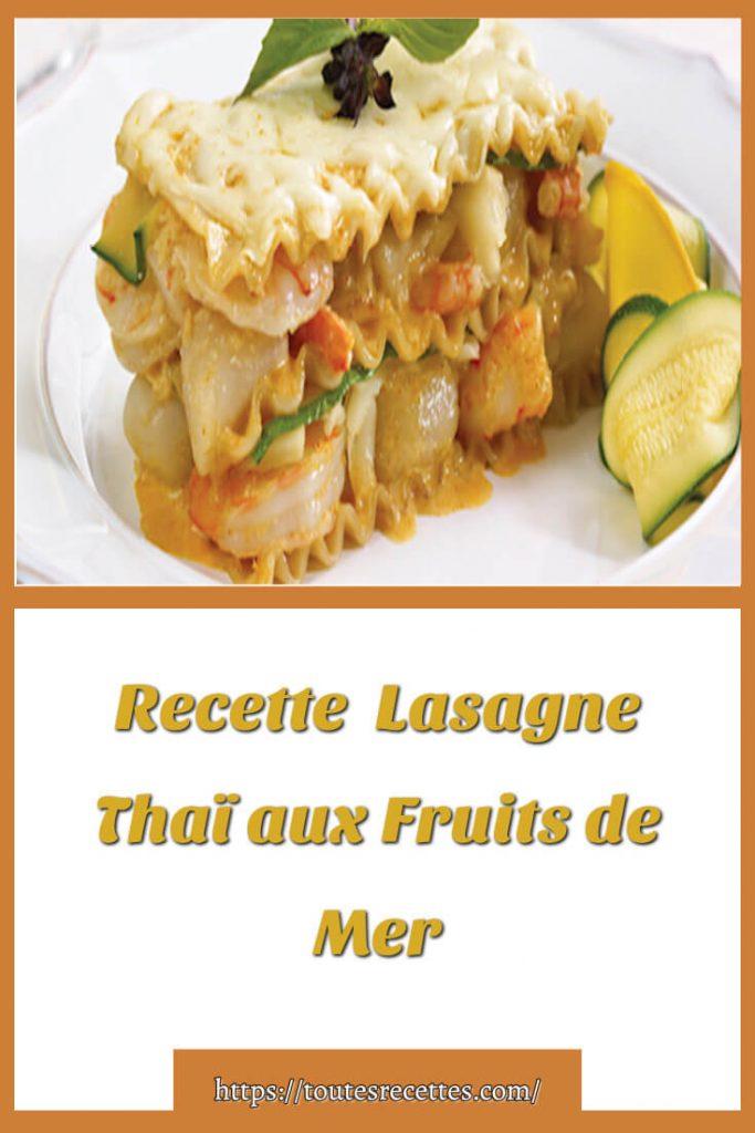 Comment préparer la Recette Lasagne Thaï aux Fruits de Mer