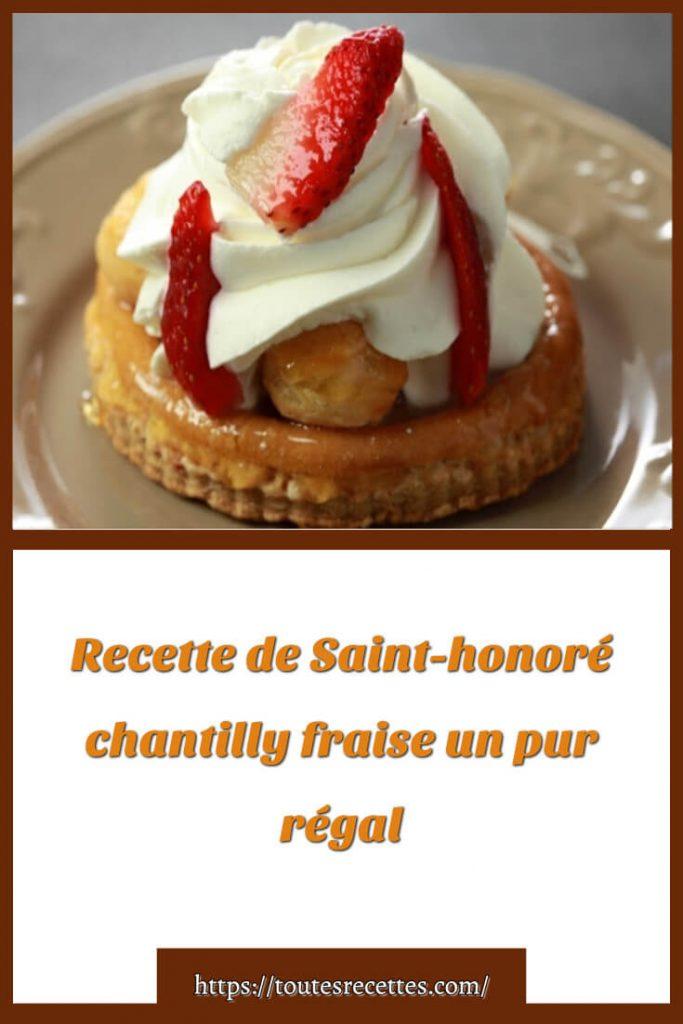 Comment préparer la Recette de Saint-honoré chantilly fraise