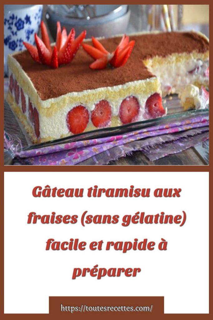 Comment préparer le Gâteau tiramisu aux fraises (sans gélatine)