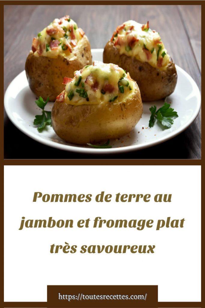 Comment préparer des Pomme de terre au jambon et fromage