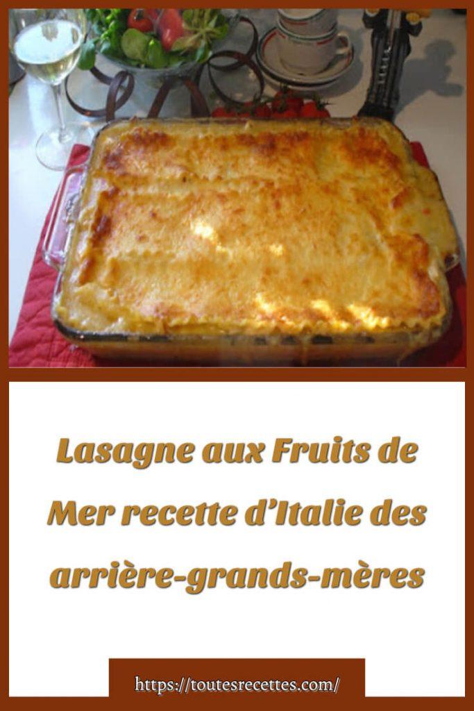 Comment préparer des Lasagne aux Fruits de Mer des arrière-grands-mères