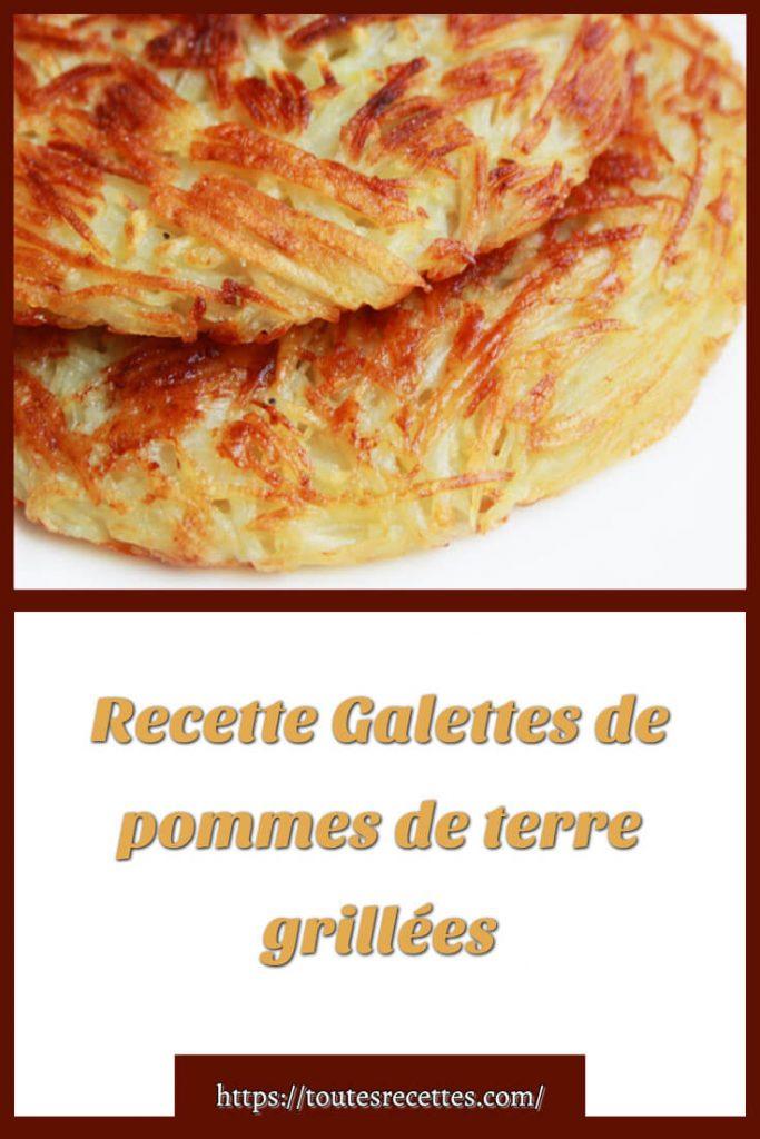 Comment préparer des Galettes de pommes de terre grillées