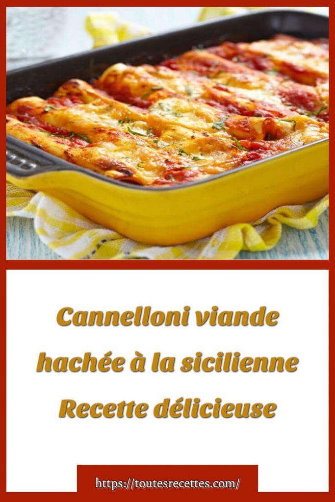 Comment préparer la Recette délicieuse de Cannelloni viande hachée à la sicilienne