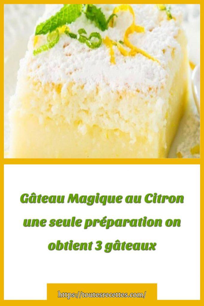 Comment préparer un Gâteau Magique au Citron