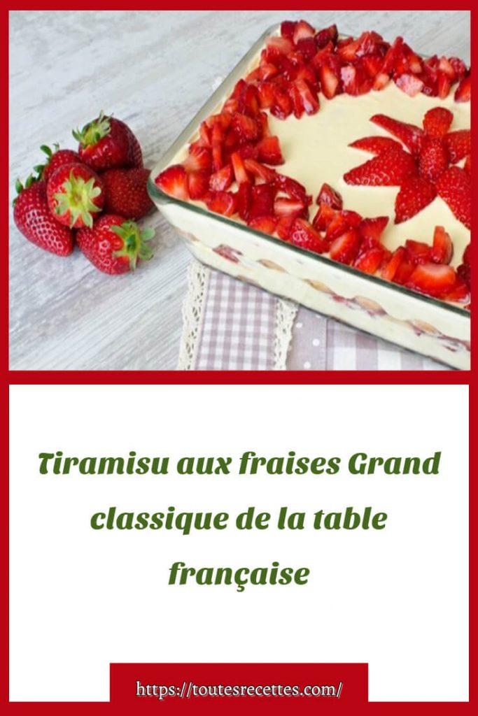 Comment préparer le Tiramisu aux fraises