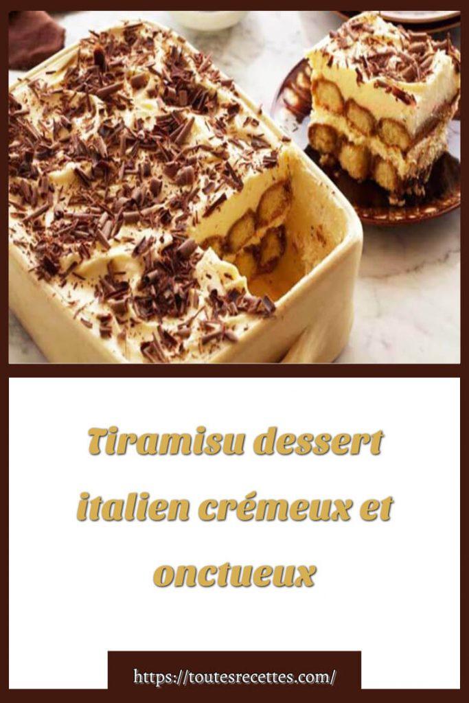 Comment préparer la le Tiramisu italien crémeux et onctueux