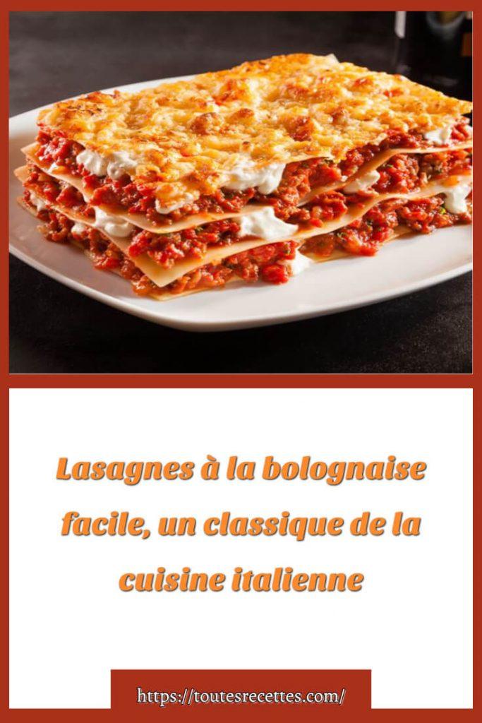 Comment préparer les Lasagnes à la bolognaise