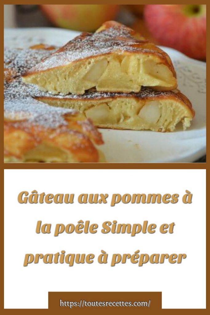 Comment préparer le Gâteau aux pommes à la poêle