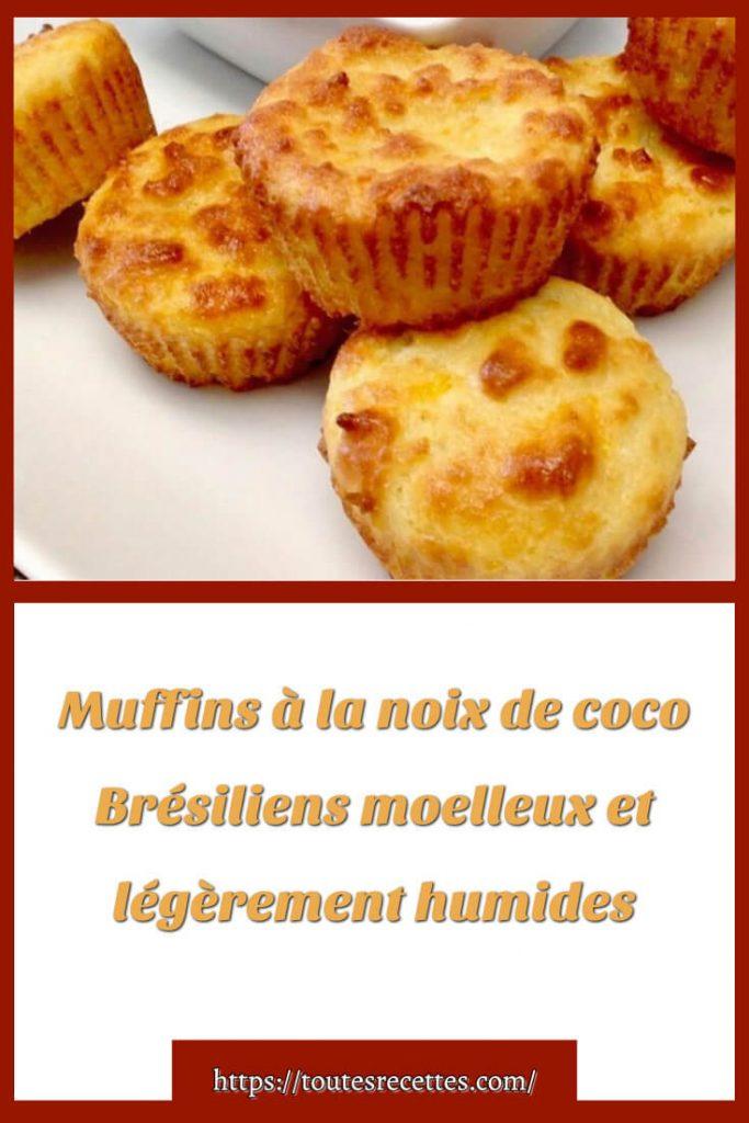 Comment préparer des Muffins à la noix de coco Brésiliens moelleux