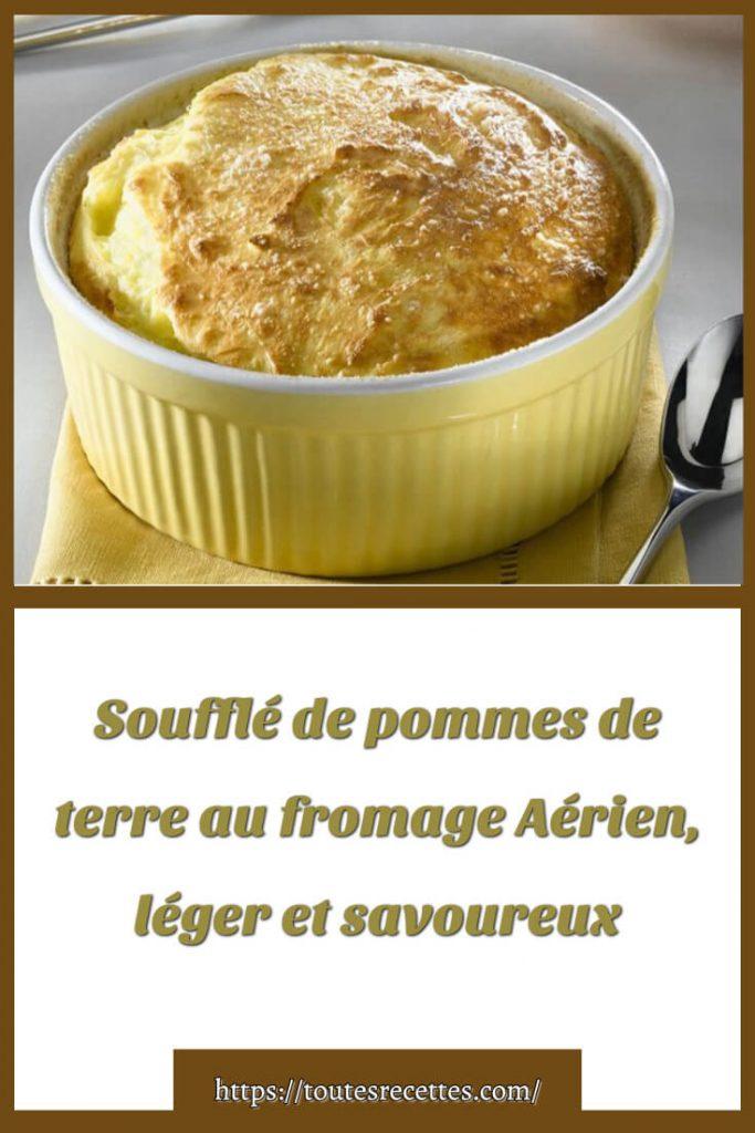 Comment préparer Soufflé de pommes de terre au fromage Aérien, léger
