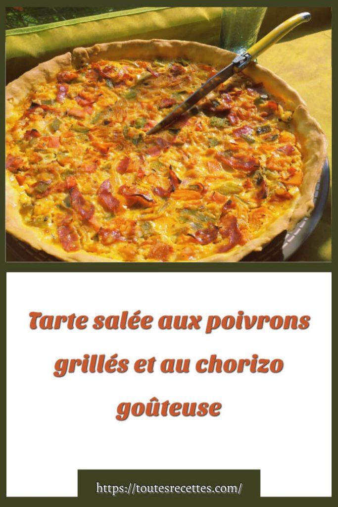Comment préparer Tarte salée aux poivrons grillés et au chorizo