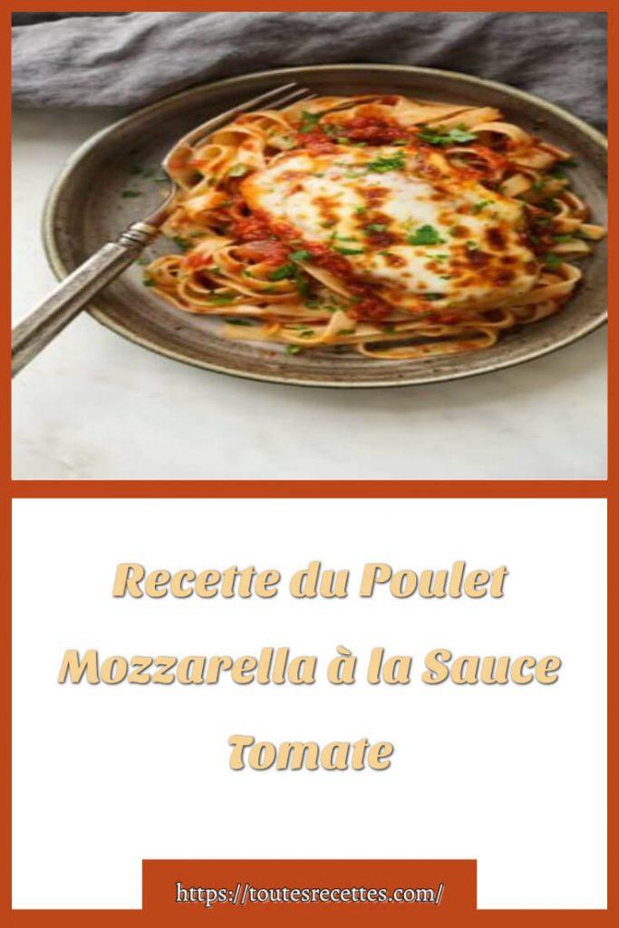 Comment préparer du Poulet Mozzarella à la Sauce Tomate