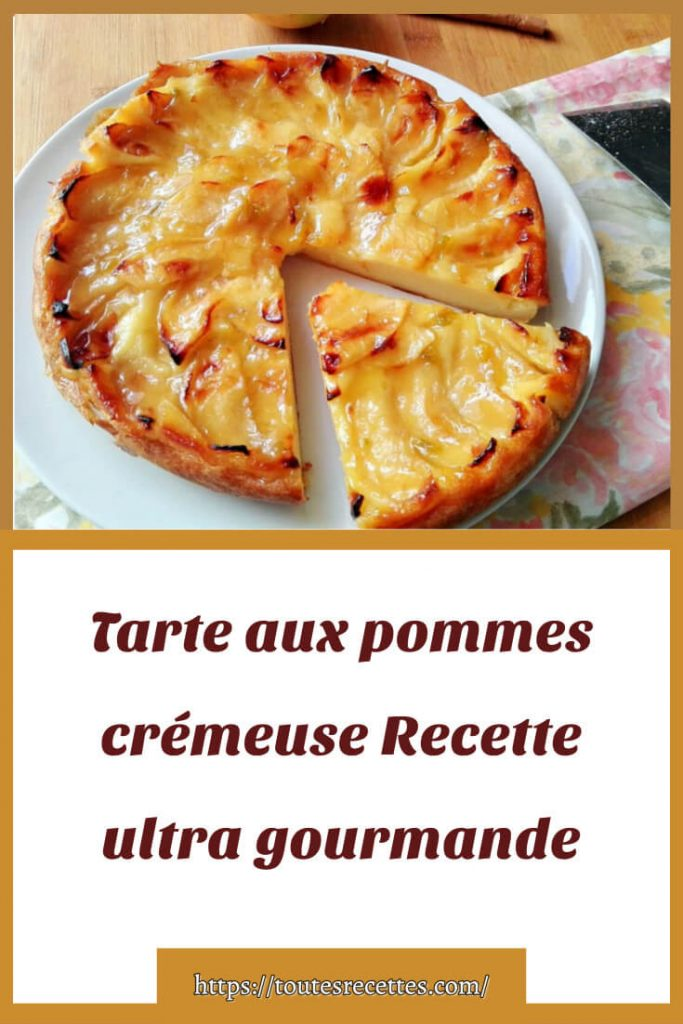 Comment préparer la Tarte crémeuse aux pommes