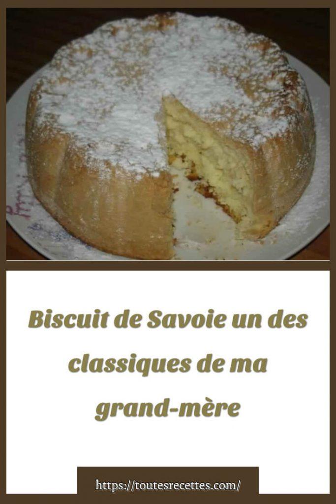 Comment préparer le Biscuit de Savoie de ma grand-mère