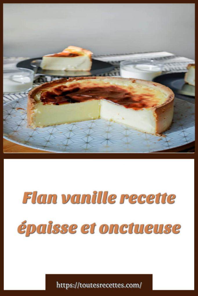 Comment préparer une recette de Flan vanille épaisse et onctueuse