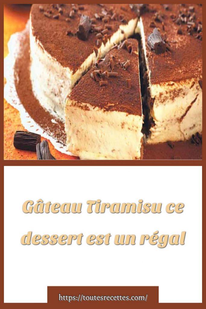 Comment préparer le Gâteau Tiramisu