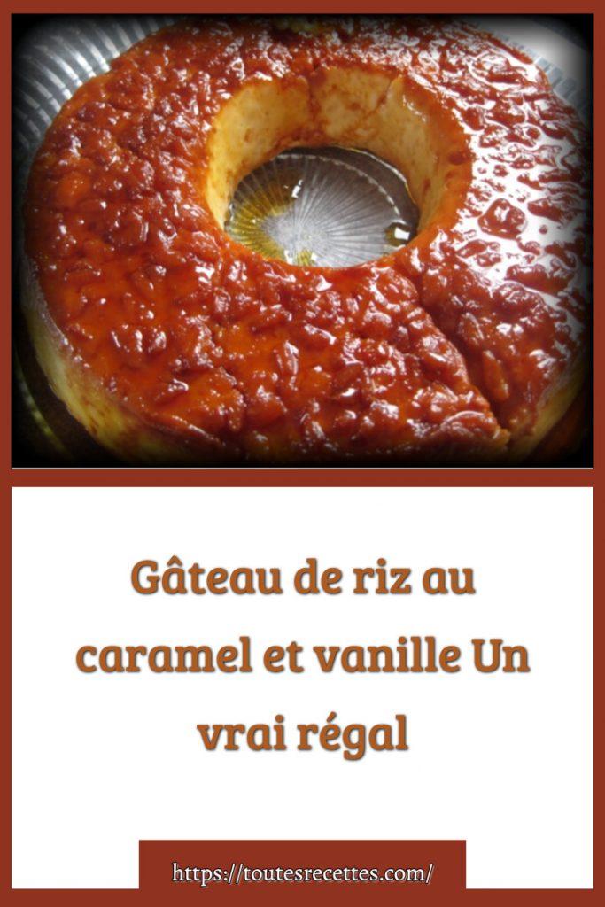 Comment préparer le Gâteau de riz au caramel et vanille