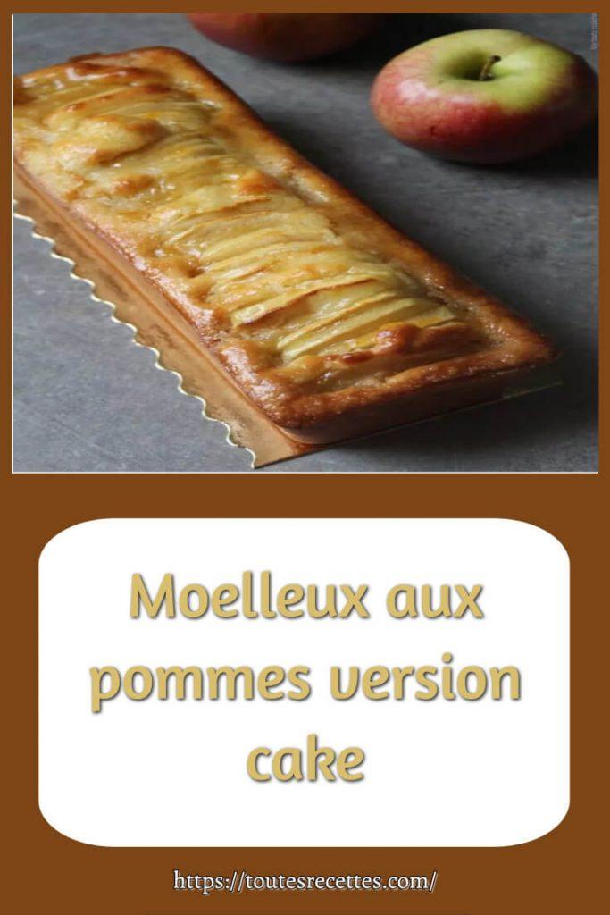 Comment préparer Moelleux aux pommes version cake
