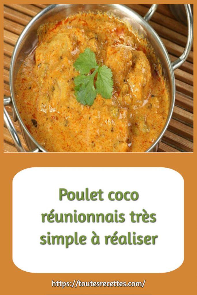 Comment préparer le Poulet coco réunionnais simple
