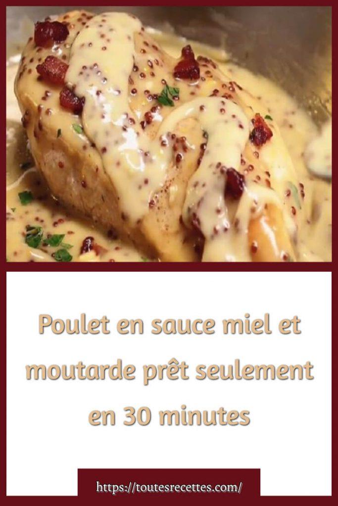 Comment préparer le Poulet en sauce miel et moutarde