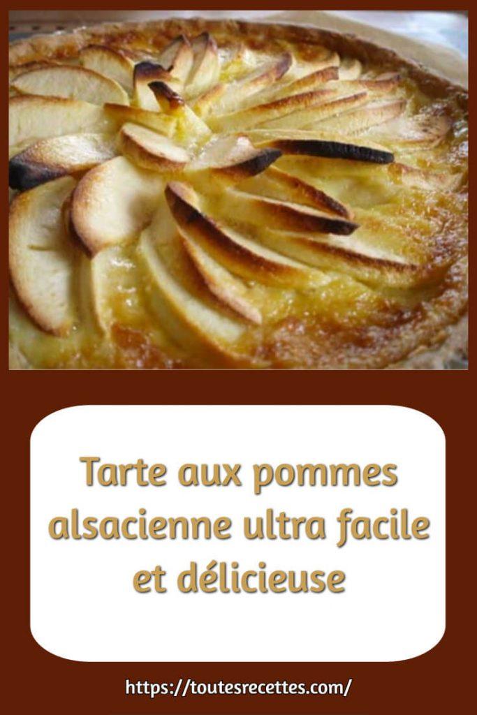 Comment préparer la Tarte aux pommes alsacienne ultra facile