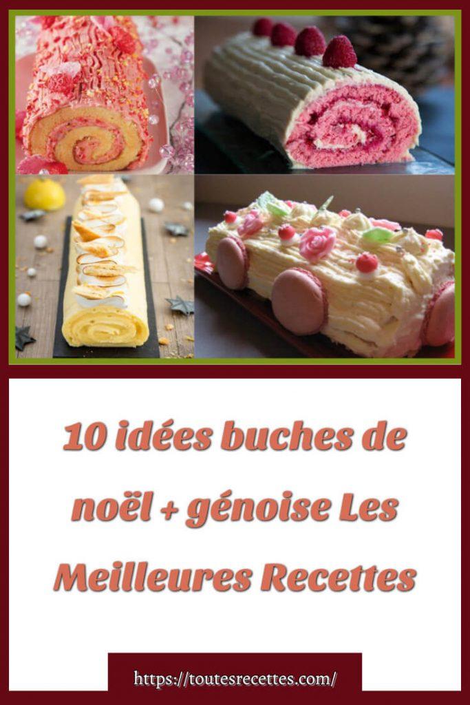 10 Bûches Pour fêter noël + génoise Les Meilleures Recettes