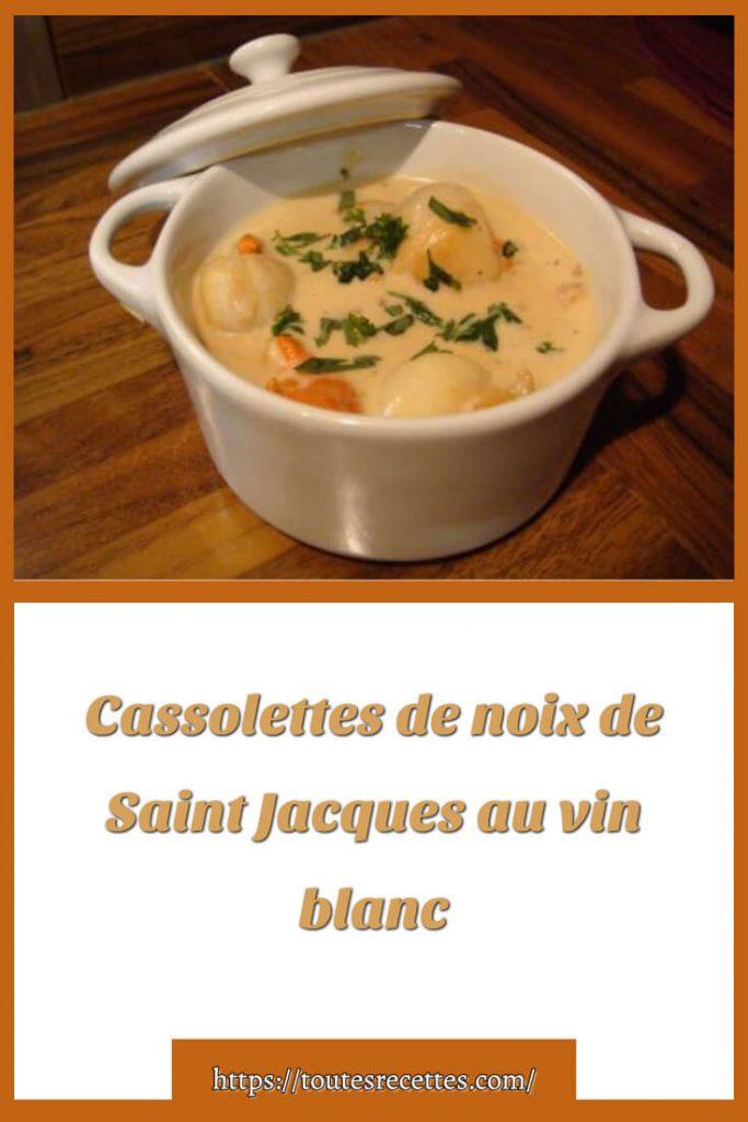 Comment préparer la Recette Cassolettes de noix de Saint Jacques au vin blanc