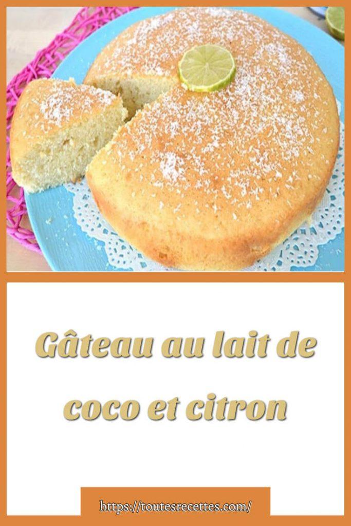Comment préparer le Gâteau au lait de coco et citron