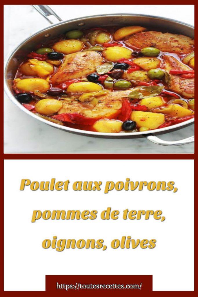 Comment préparer le Poulet aux poivrons, pommes de terre, oignons, olives
