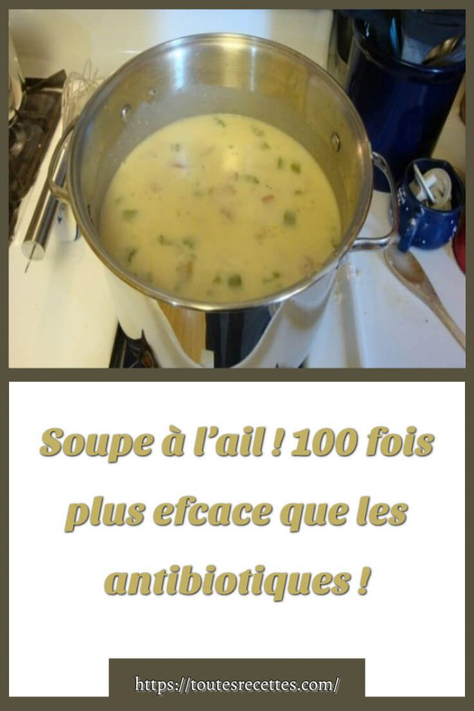 Comment préparer la Soupe à l'ail