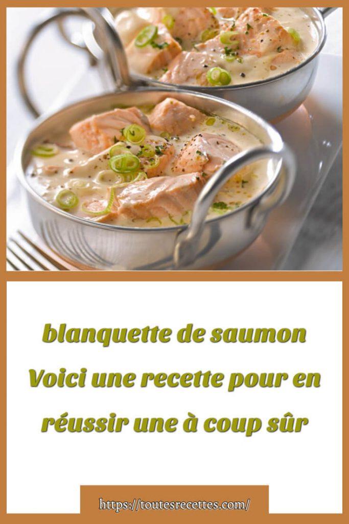Comment préparer la blanquette de saumon