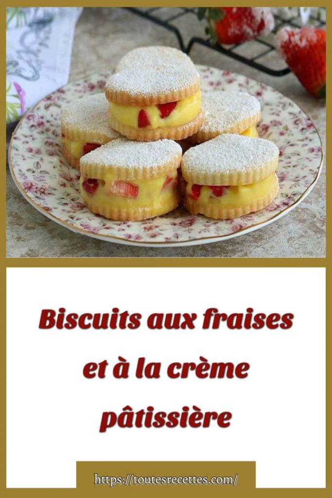 Comment préparer des Biscuits aux fraises et à la crème pâtissière
