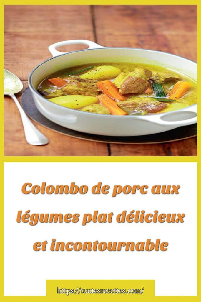 Comment préparer Colombo de porc aux légumes
