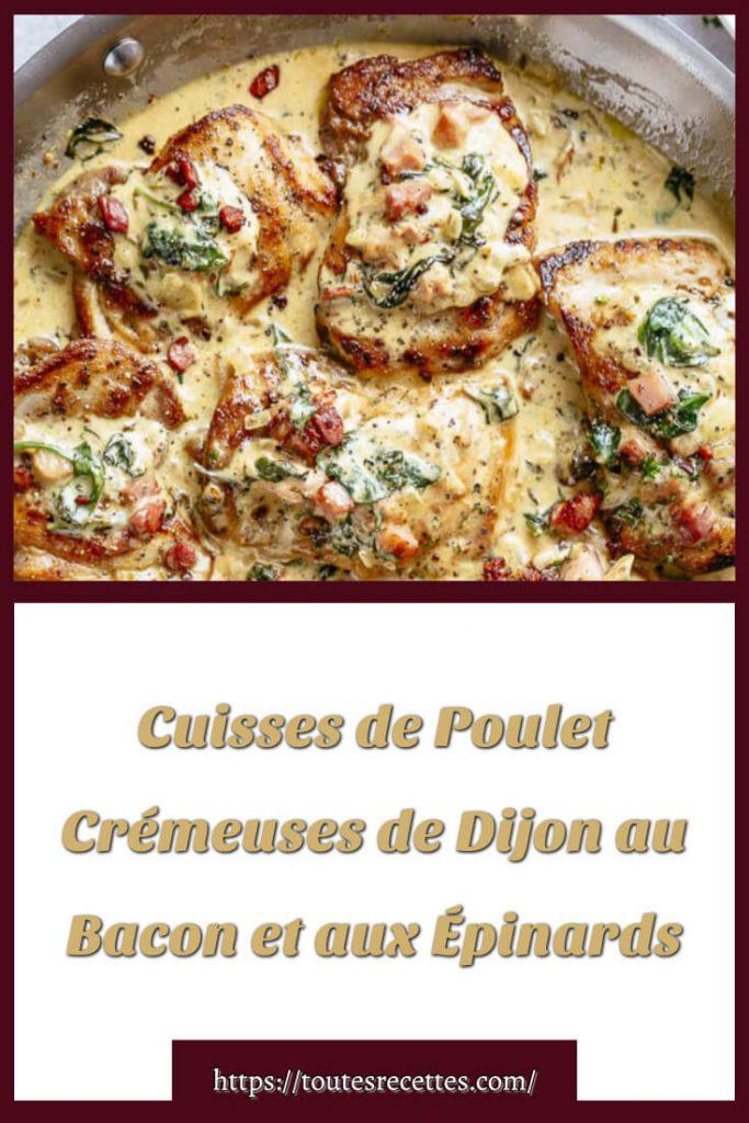 Comment préparer des Cuisses de Poulet Crémeuses de Dijon au Bacon et aux Épinards