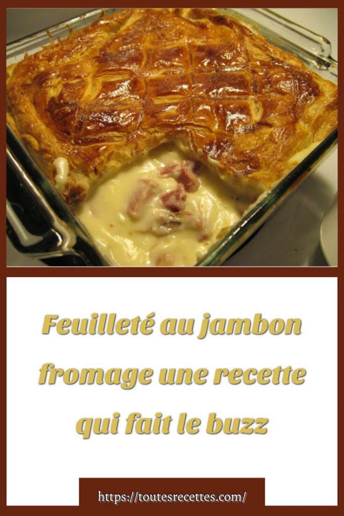 Comment préparer la Feuilleté au jambon fromage