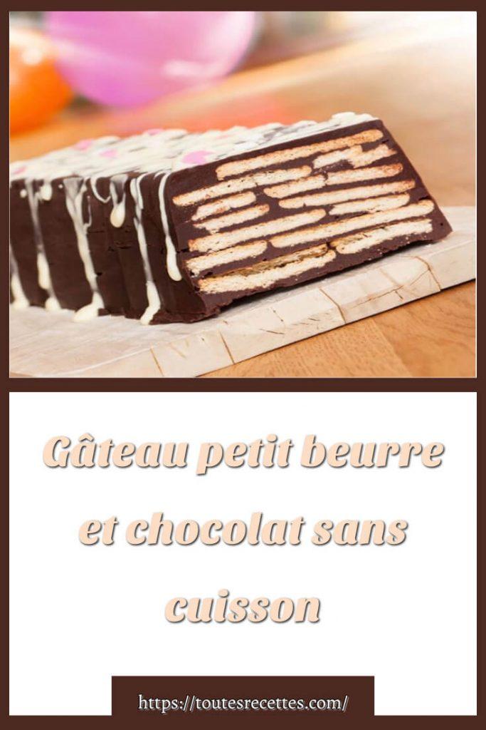 Comment préparer le Gâteau petit beurre et chocolat sans cuisson