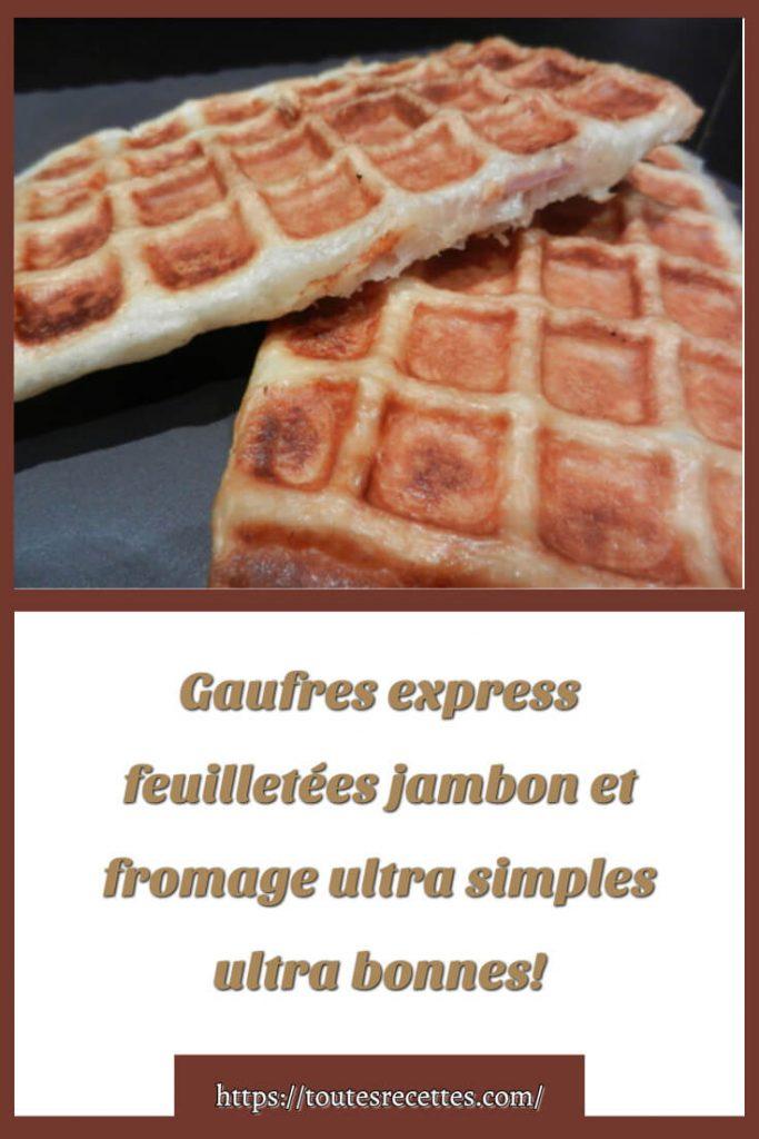 Comment préparer Gaufres express feuilletées jambon et fromage