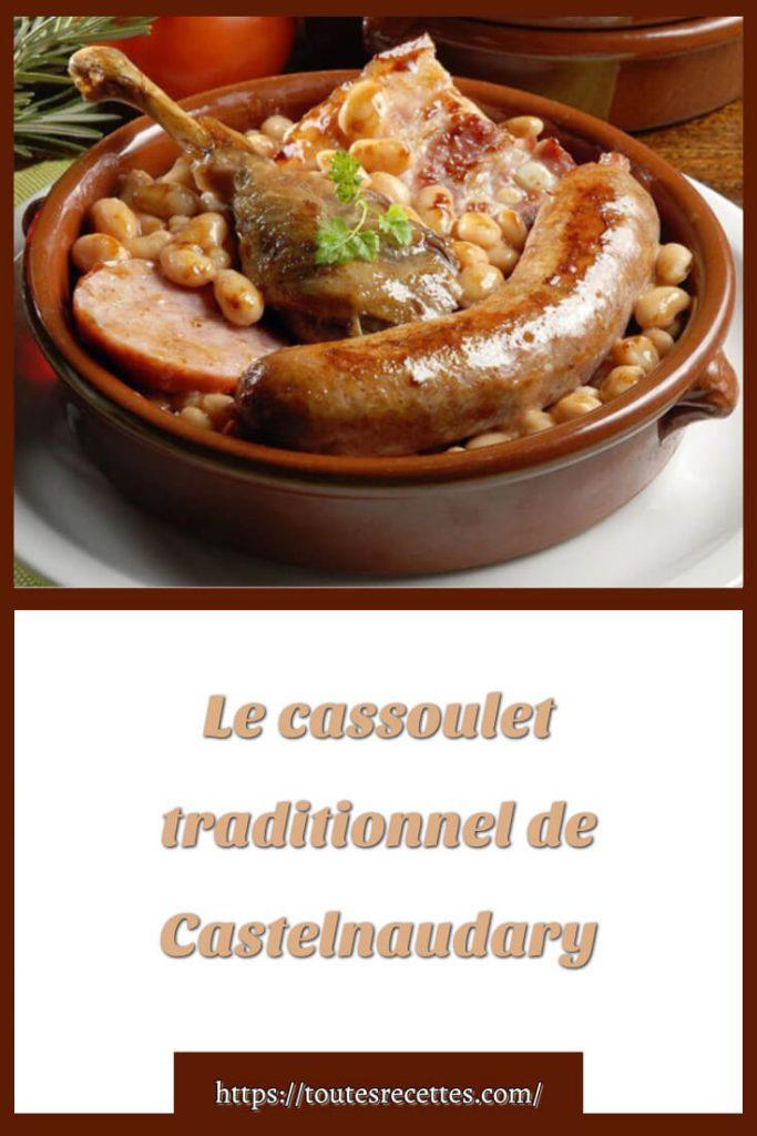 Comment préparer Le cassoulet traditionnel de Castelnaudary