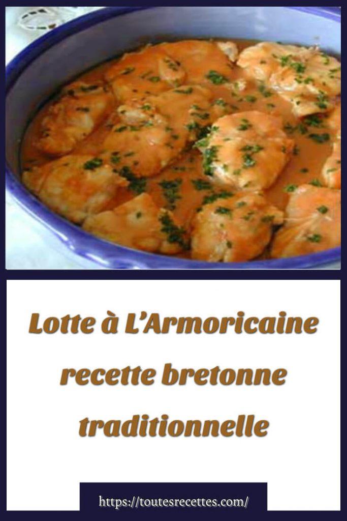Comment préparer Lotte à L'Armoricaine recette bretonne traditionnelle