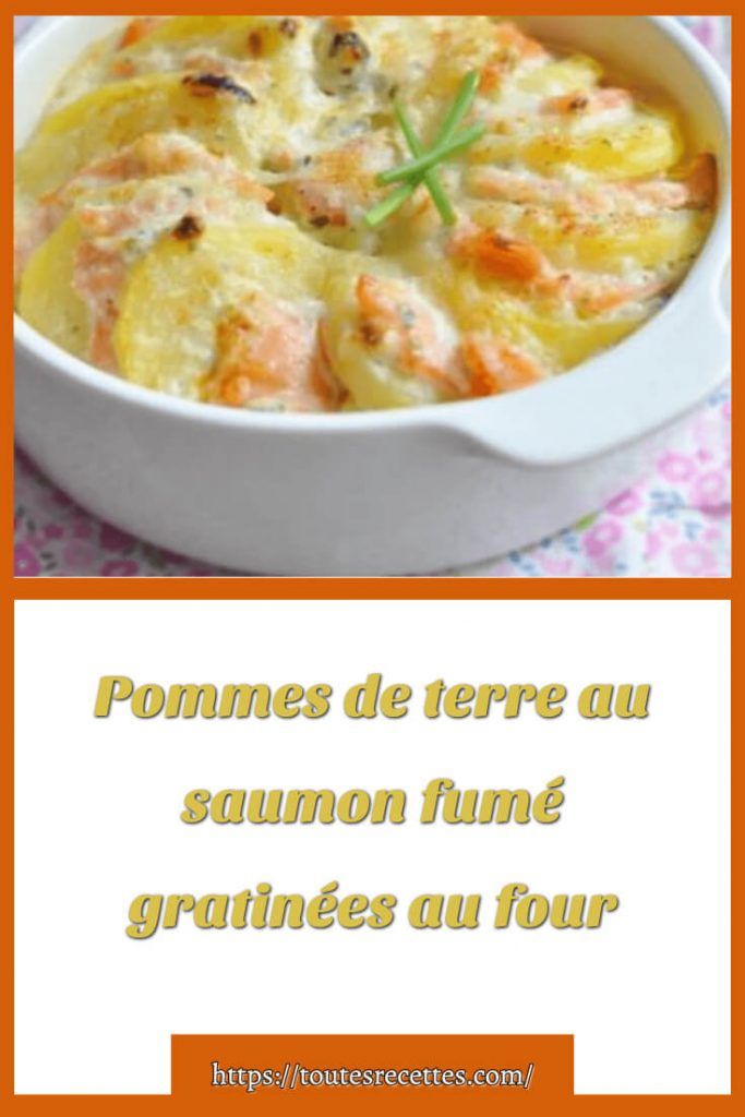 Comment préparer les Pommes de terre au saumon fumé gratinées au four