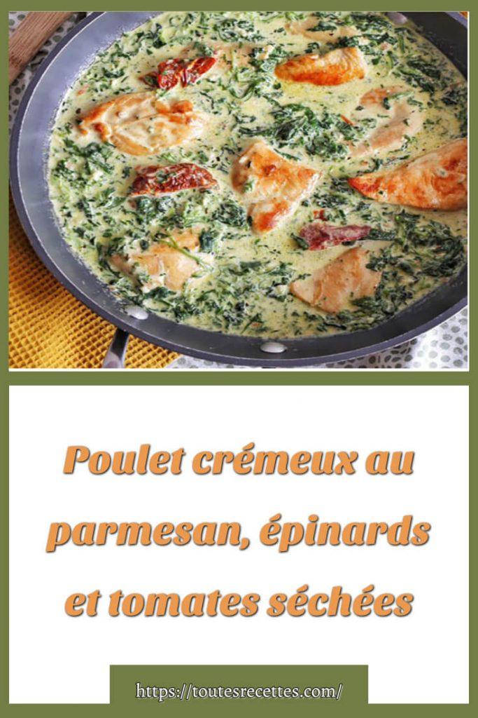 Comment préparer le Poulet crémeux au parmesan, épinards et tomates séchées