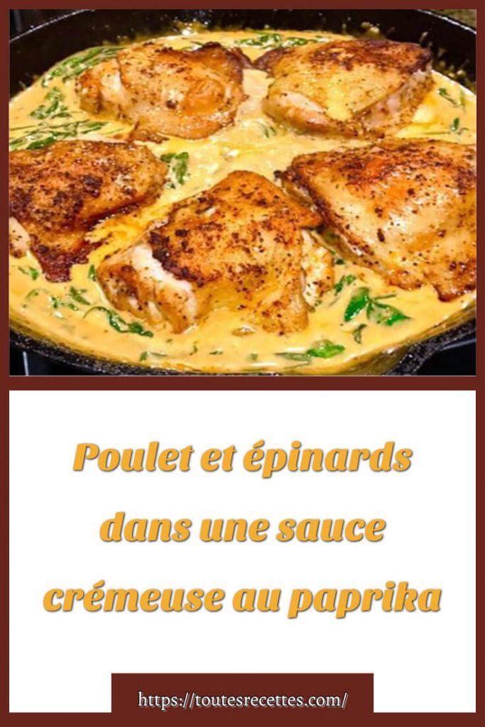 Comment préparer le Poulet et épinards dans une sauce crémeuse au paprika