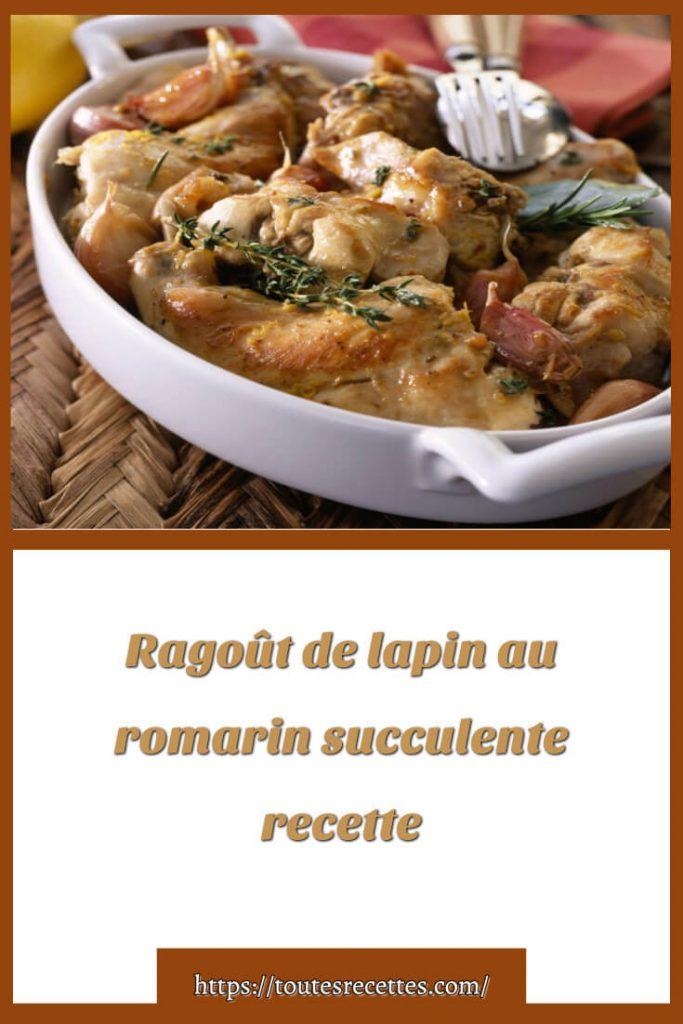 Comment préparer le Ragoût de lapin au romarin