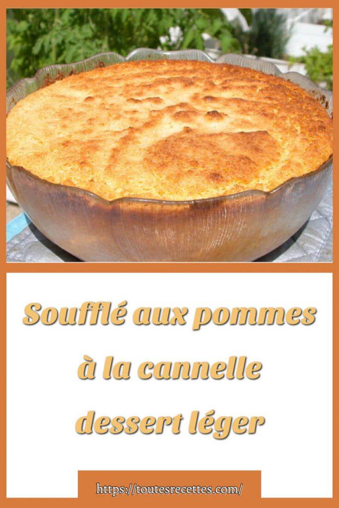 Comment préparer le Soufflé aux pommes à la cannelle