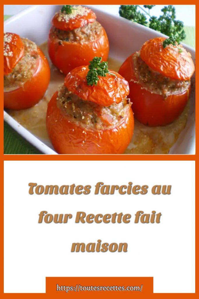 Comment préparer les Tomates farcies au four fait maison