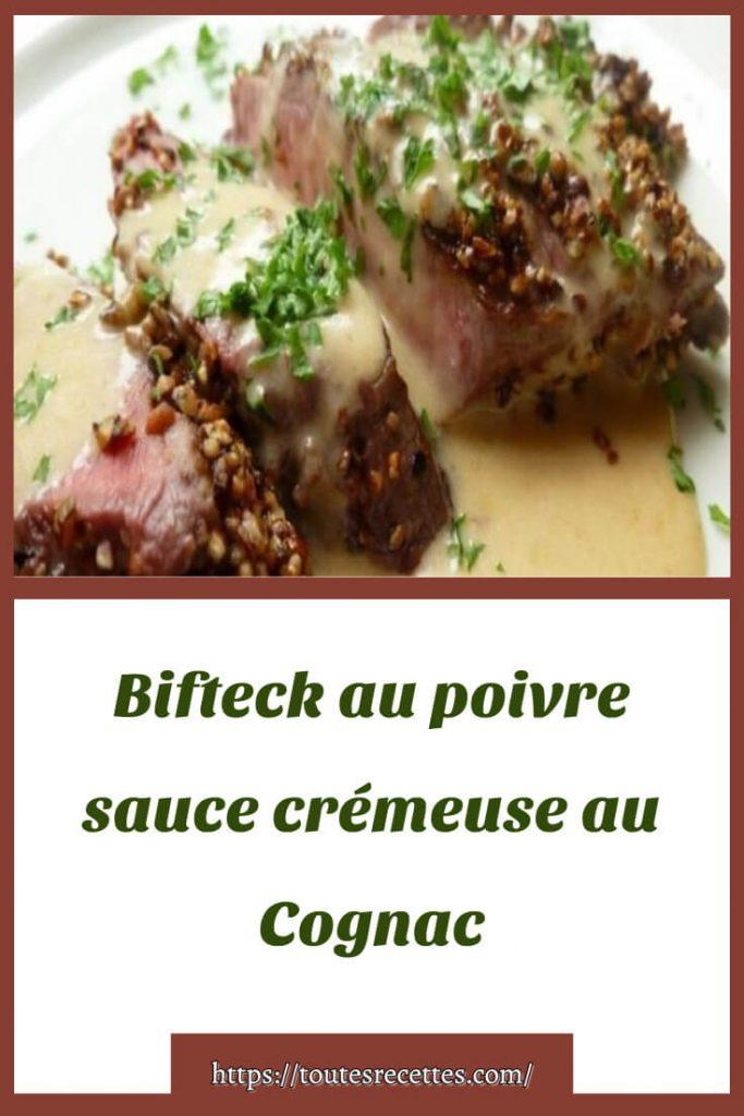 Comment préparer le Bifteck au poivre sauce crémeuse au Cognac