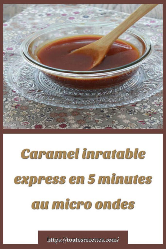 Comment préparer le Caramel inratable express en 5 minutes au micro ondes