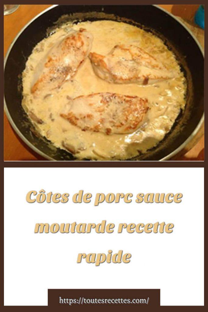 Comment préparer des Côtes de porc sauce moutarde